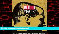 Read books  Blood in the Face: The Ku Klux Klan, Aryan Nations, Nazi Skinheads, and the Rise of a