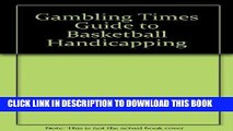 [PDF] Gambling Times Guide to Basketball Handicapping Full Collection