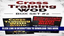 [PDF] Cross Training WOD Box Set #2: Cross Training WOD Bible: 555 Workouts from Beginner to