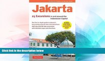 Must Have  Jakarta: 25 Excursions in and around the Indonesian Capital  Buy Now