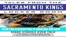 [PDF] Tales from the Sacramento Kings Locker Room: A Collection of the Greatest Kings Stories Ever