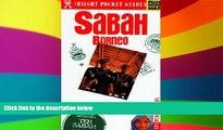 Ebook Best Deals  Sabah and Borneo (Insight Pocket Guide Sabah   Borneo)  Full Ebook
