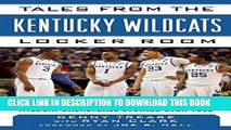 [PDF] Tales from the Kentucky Wildcats Locker Room: A Collection of the Greatest Wildcat Stories