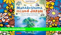 Must Have  Manabeshima Island Japan: One Island, Two Months, One Minicar, Sixty Crabs, Eighty