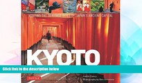 Ebook Best Deals  Kyoto City of Zen: Visiting the Heritage Sites of Japan s Ancient Capital  Buy Now