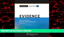 Best book  Casenote Legal Briefs: Evidence Keyed to Park and Friedman, 12th Edition (with Evidence