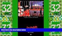 Deals in Books  Culture Shock! Japan (Culture Shock! A Survival Guide to Customs   Etiquette)