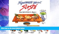 Buy NOW  Squeamish About Sushi: Food Adventures in Japan  Premium Ebooks Best Seller in USA