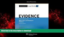 Buy book  Casenote Legal Briefs: Evidence,Keyed to Waltz, Park,   Friedman, Eleventh Edition