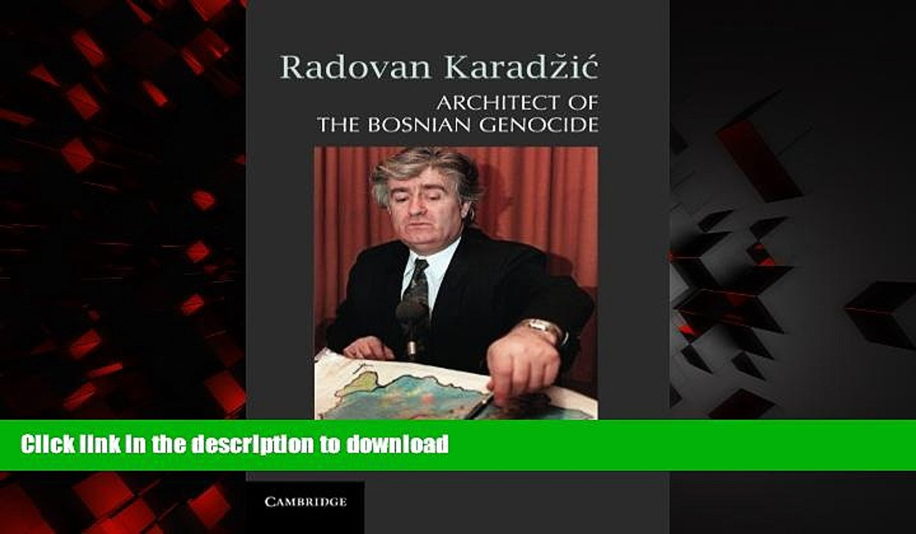 Best book  Radovan Karadži�: Architect of the Bosnian Genocide online pdf