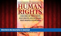 Read book  A Documentary History of Human Rights: A Record of the Events, Documents and Speeches