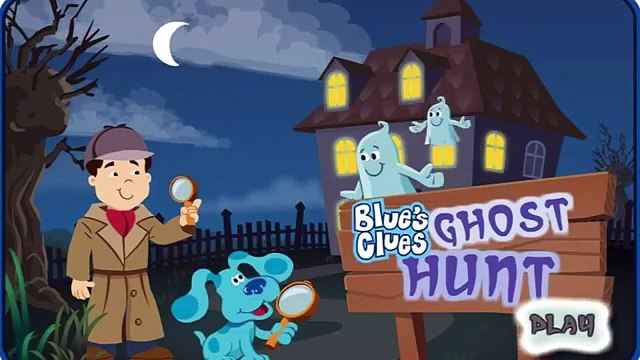 BLUES CLUES - Blues Clues Ghost Hunt - New Blues Clues Game - Online Game HD - Gameplay for Kids