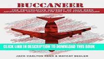 [PDF] Mobi Buccaneer: The Provocative Odyssey of Jack Reed, Adventurer, Drug Smuggler and Pilot