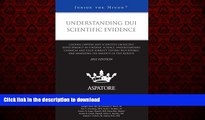 Read books  Understanding DUI Scientific Evidence, 2012 ed.: Leading Lawyers and Scientists on