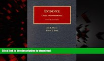 Best books  Evidence, Cases and Materials: Cases and Materials (University Casebook Series)