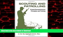 Read books  Scouting And Patrolling: Ground Reconnaissance Principles And Training (Military