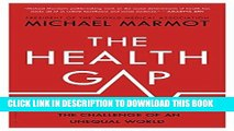 [EBOOK] DOWNLOAD The Health Gap: The Challenge of an Unequal World GET NOW