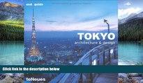 Best Buy Deals  Tokyo: Architecture and Design (Architecture   Design Guides)  Full Ebooks Best