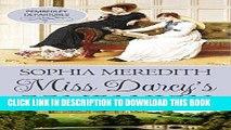 [EBOOK] DOWNLOAD Miss Darcy s Companion: A Pride   Prejudice Variation (Pemberley Departures Book