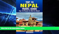 Must Have  Top 10 Places to Visit in Nepal - Top 10 Nepal Travel Guide (Includes Kathmandu,