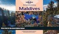 Big Deals  Diving   Snorkeling Maldives (Lonely Planet Diving   Snorkeling Maldives)  Most Wanted