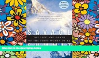 Ebook Best Deals  Savage Summit: The Life and Death of the First Women of K2  Buy Now