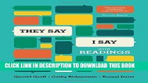"""Ebook """"They Say / I Say"""": The Moves That Matter in Academic Writing, with Readings (Third Edition)"""