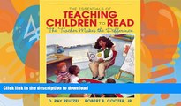 FAVORITE BOOK  The Essentials of Teaching Children to Read: The Teacher Makes the Difference (3rd