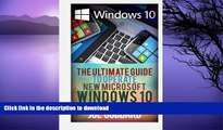 READ  Windows 10: The Ultimate Guide To Operate New Microsoft Windows 10 (tips and tricks, user