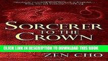 Ebook Sorcerer to the Crown (A Sorcerer Royal Novel) Free Read
