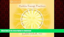 Buy book  Positive Energy Practices: How to Attract Uplifting People and Combat Energy Vampires