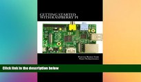 FREE PDF  Getting Started with Raspberry Pi: System design using Raspberry Pi made easy READ ONLINE