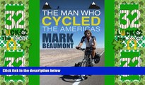 Buy NOW  The Man Who Cycled the Americas  Premium Ebooks Best Seller in USA