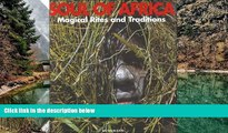 Deals in Books  Soul of Africa Magical Rites and Traditions  Premium Ebooks Online Ebooks