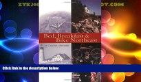 Big Sales  Bed, Breakfast   Bike Northeast  Premium Ebooks Online Ebooks