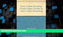 Deals in Books  Twin Cities Bicyling: Fred s Best Guide to Twin Cities Bicycling  Premium Ebooks