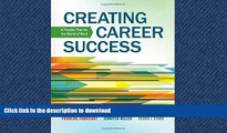 GET PDF  Creating Career Success: A Flexible Plan for the World of Work (Explore Our New Career