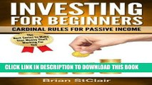 [DOWNLOAD] PDF Investing for Beginners: Cardinal Rules for Passive Income (Investing, Investment,
