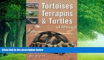 Big Deals  Tortoises, Terrapins   Turtles of Africa  Full Ebooks Best Seller