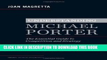 [PDF] Understanding Michael Porter: The Essential Guide to Competition and Strategy Full Online