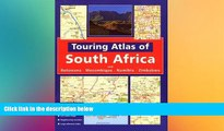Must Have  Touring Atlas of Southern Africa: and Botswana Mozambique, Namibia and Zimbabwe  READ