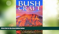 Buy NOW  Bushcraft: Outdoor Skills and Wilderness Survival  READ PDF Online Ebooks