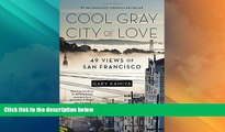 Buy NOW  Cool Gray City of Love: 49 Views of San Francisco  Premium Ebooks Best Seller in USA