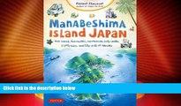 Big Sales  Manabeshima Island Japan: One Island, Two Months, One Minicar, Sixty Crabs, Eighty