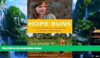 Books to Read  Hope Runs: An American Tourist, a Kenyan Boy, a Journey of Redemption  Best Seller