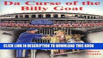 [PDF] Da Curse of the Billy Goat, The Chicago Cubs, Pennant Races, and Curses Popular Online