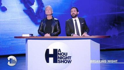 Breaking Night - Hanounight Show du 09/11 - CANAL+