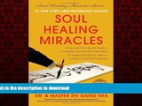 liberty books Soul Healing Miracles: Ancient and New Sacred Wisdom, Knowledge, and Practical