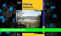 Big Sales  Hiking Alabama: A Guide to the State s Greatest Hiking Adventures (State Hiking Guides