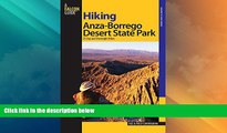 Big Sales  Hiking Anza-Borrego Desert State Park: 25 Day And Overnight Hikes (Regional Hiking